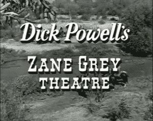Zane Grey Theatre TV Show