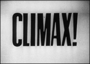 Climax!