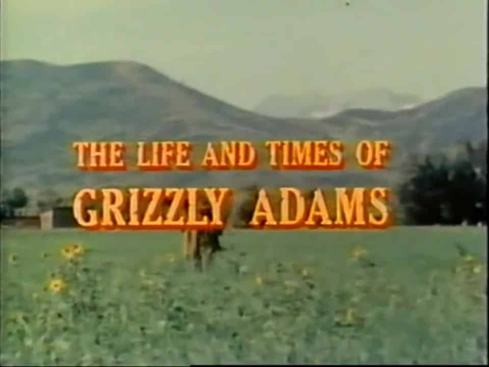 The Life and Times of Grizzly Adams TV Show