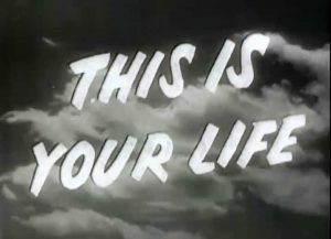 This Is Your Life TV Show