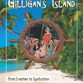 Inside Gilligan's Island: From Creation to Syndication